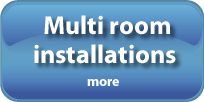 Multi room installations